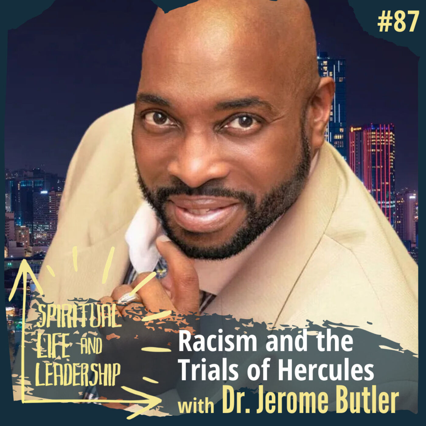 87. Racism and the Trials of Hercules, with Dr. Jerome Butler, host of Moments of Grace
