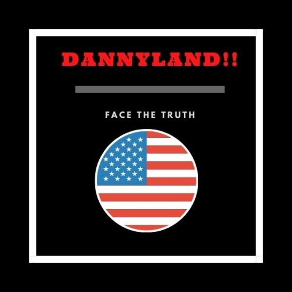 DANNYLAND!!! Podcast Artwork Image