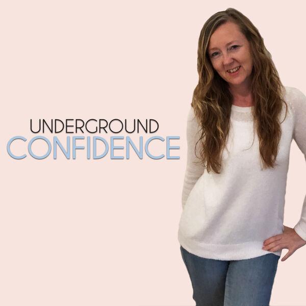 Underground Confidence Podcast Artwork Image