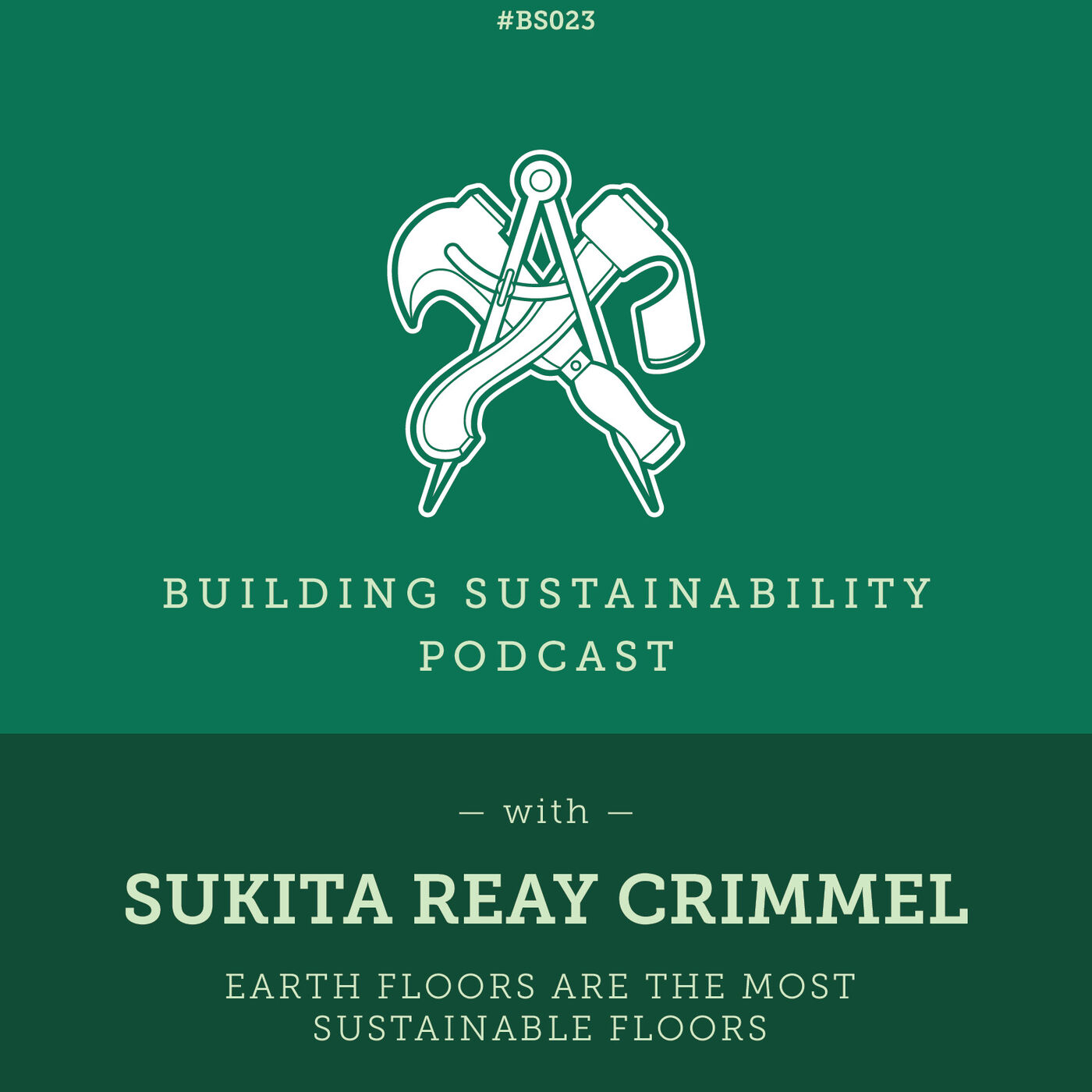 Earth floors are the most sustainable floors - Sukita Reay Crimmel - BS023
