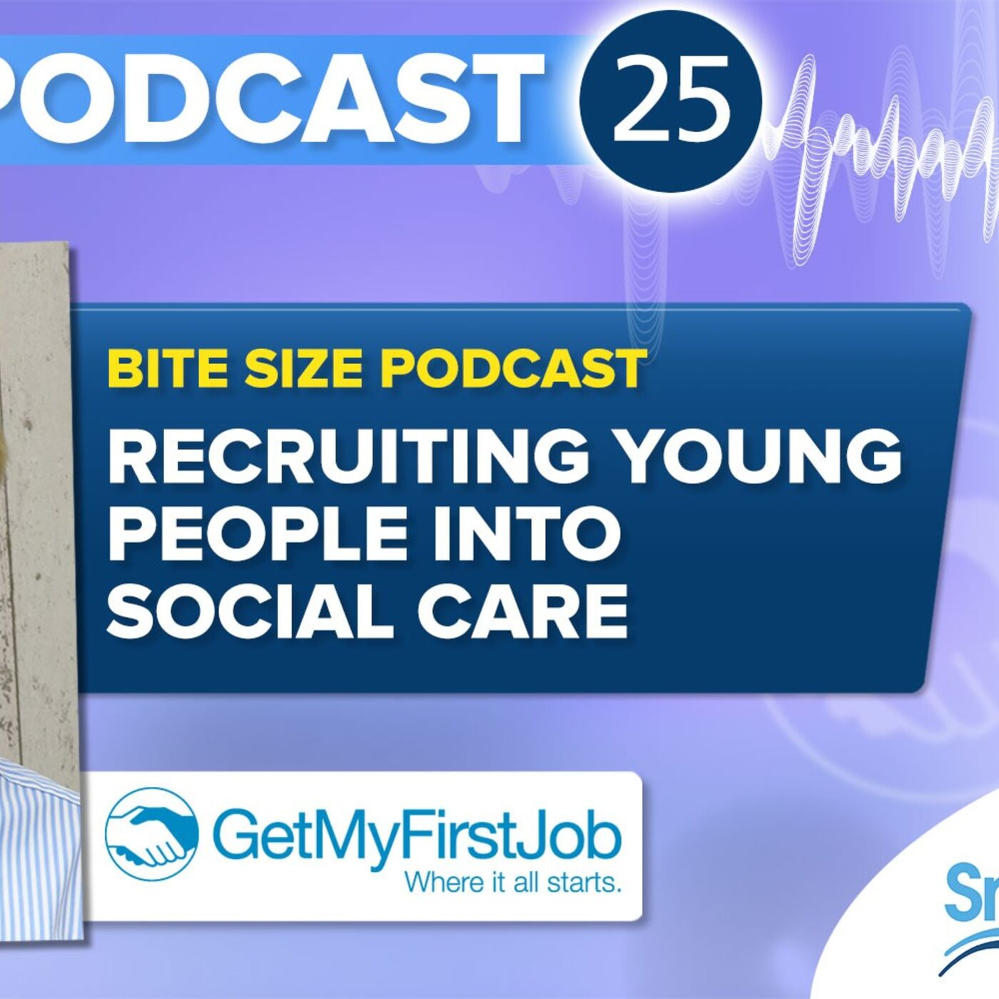 Recruiting the best young people to work in your Care Home - CHM Podcast