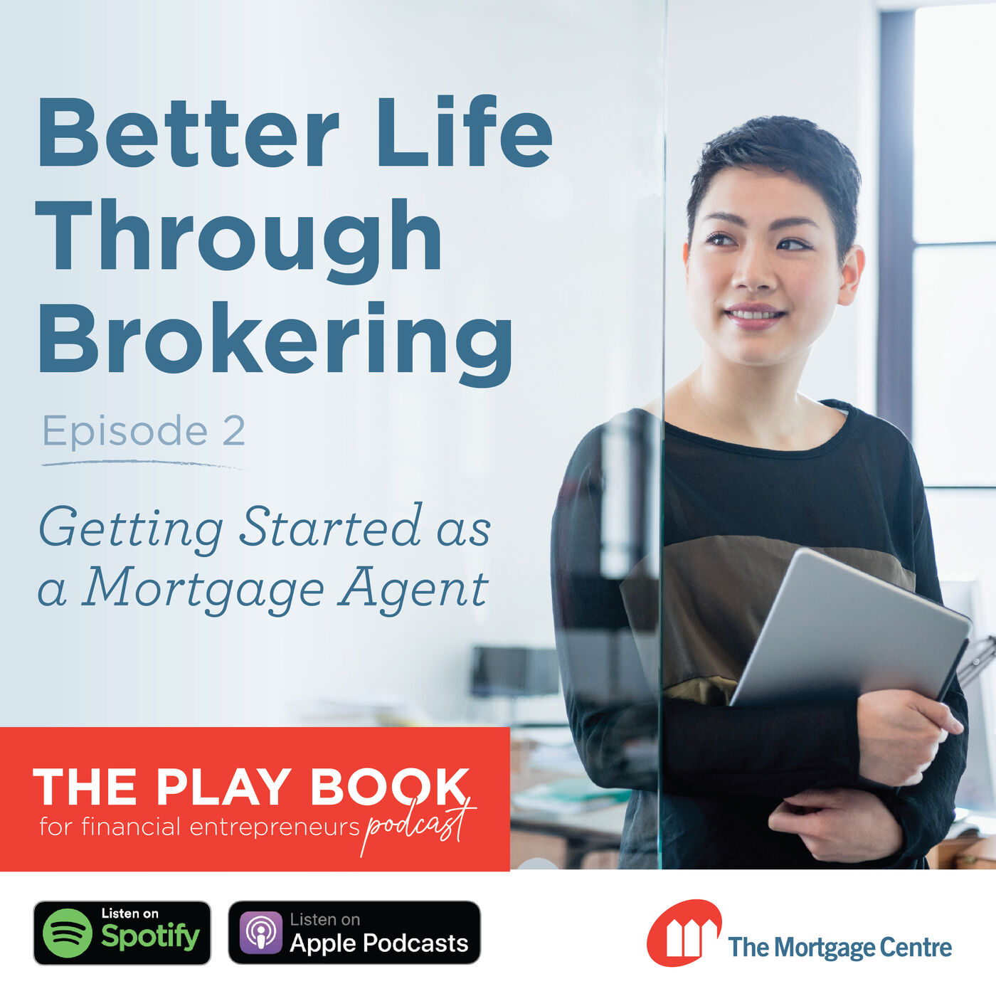 Getting Started as a Mortgage Agent