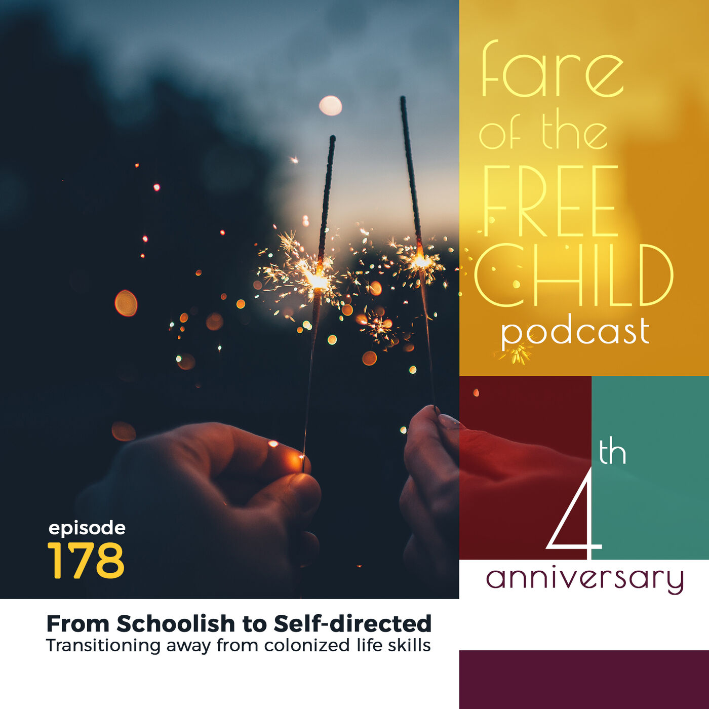 Ep 178: From Schoolish to Self-directed. Transitioning away from colonized life skills