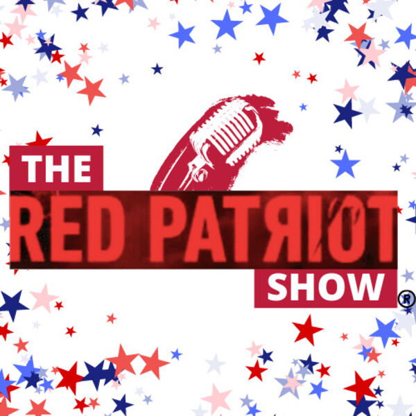 The Red Patriot Show Podcast Artwork Image