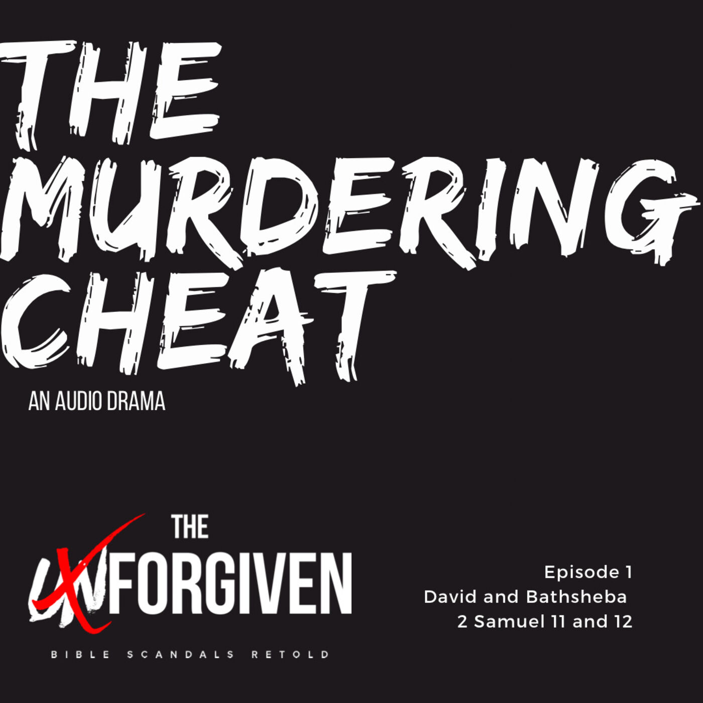 The Murdering Cheat (part 1) Audio Drama - David & Bathsheba Ep. 1