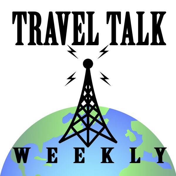 Travel Talk Weekly Podcast Artwork Image