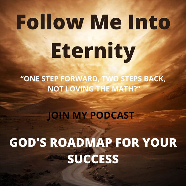 Follow Me into Eternity Podcast Artwork Image