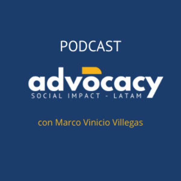 Advocacy - Impacto Social Podcast Artwork Image