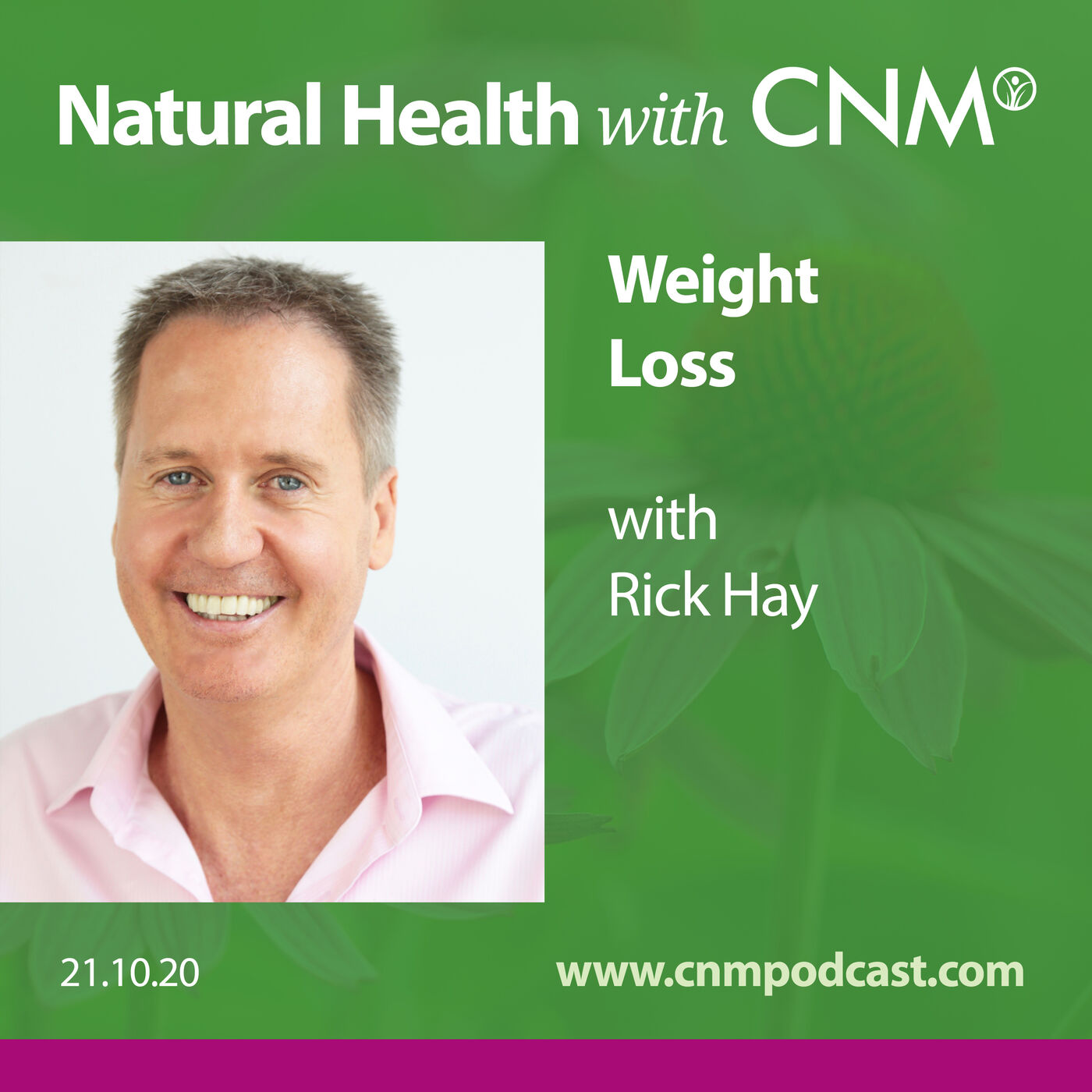 Healthy Weight Loss with Rick Hay