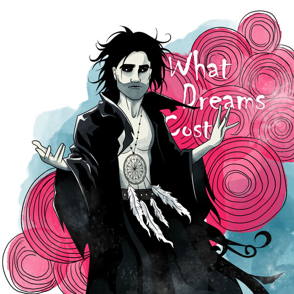 What Dreams Cost: The Sandman Podcast Podcast Artwork Image