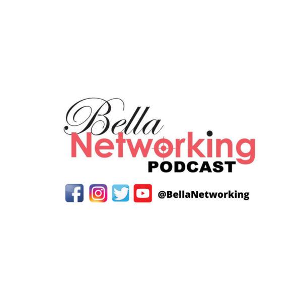 BellaNetworking Podcast Podcast Artwork Image