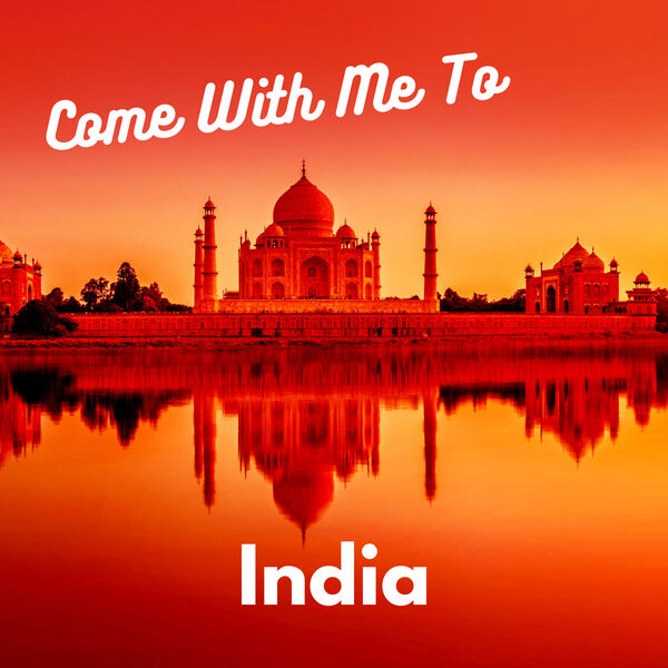 Come With Me to India Podcast Artwork Image