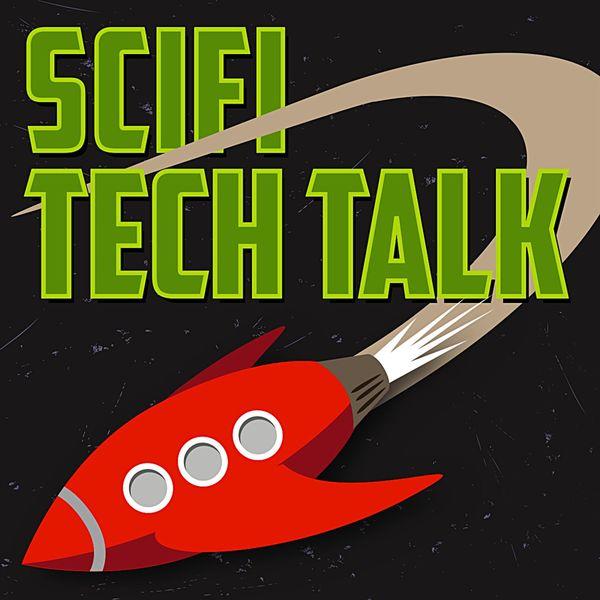 SciFi Tech Talk Podcast Artwork Image