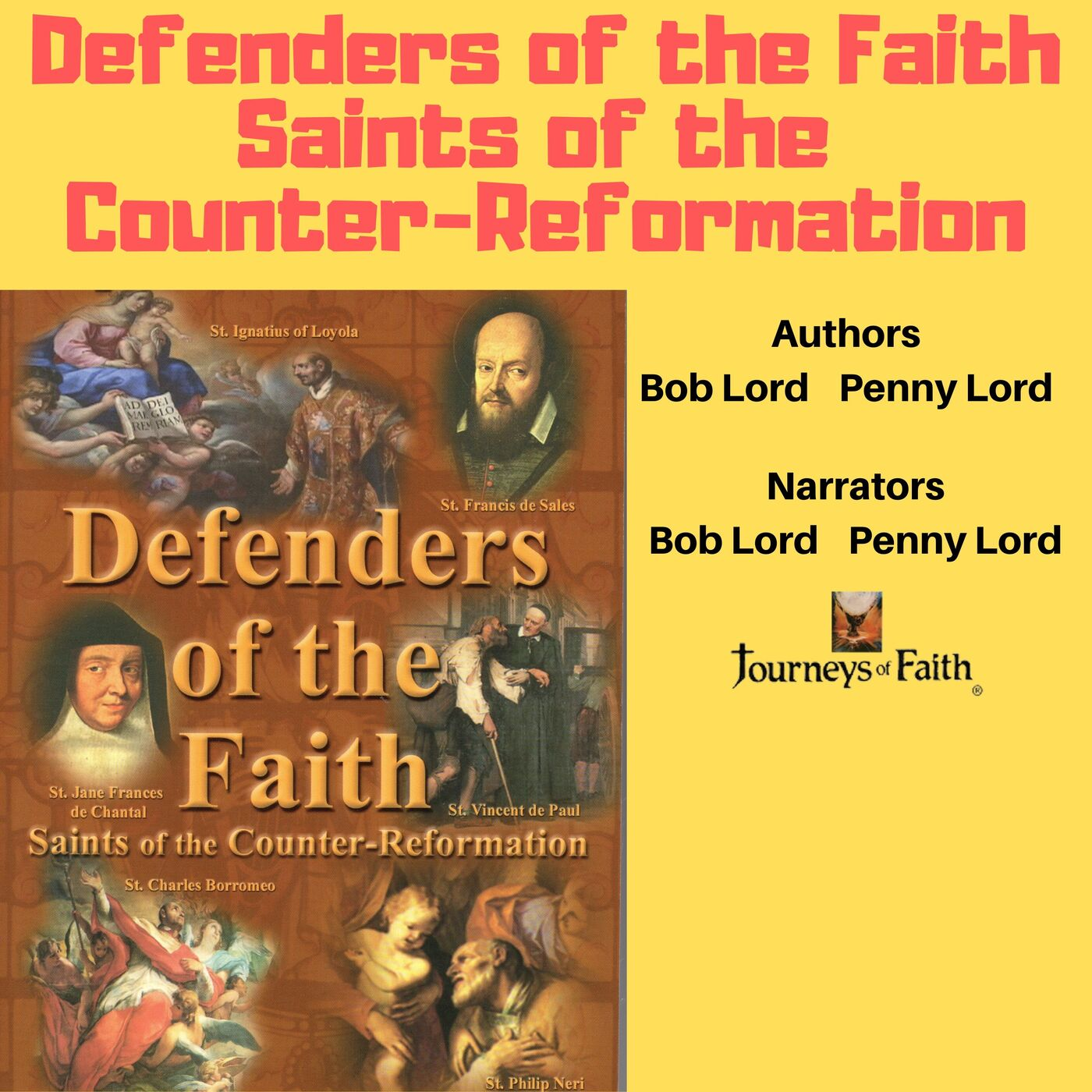 The Saints are the Defenders of the Faith