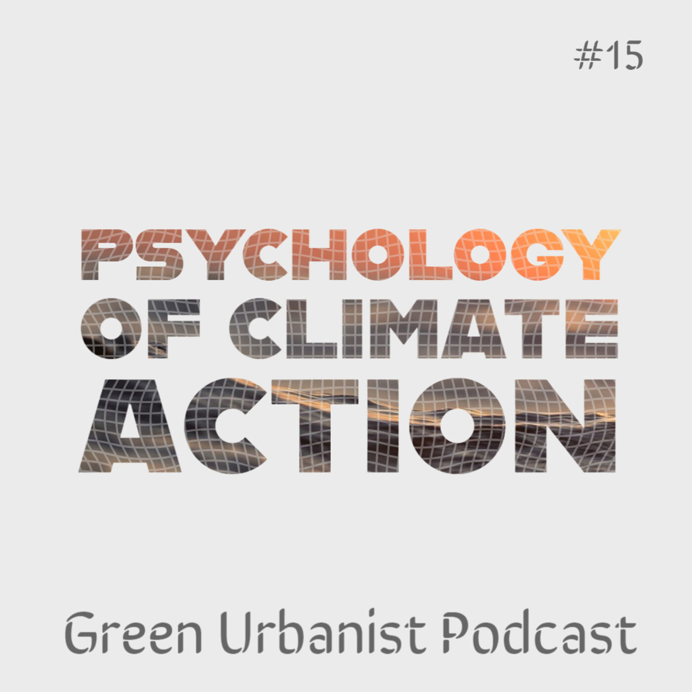#15: Psychology of Climate Action