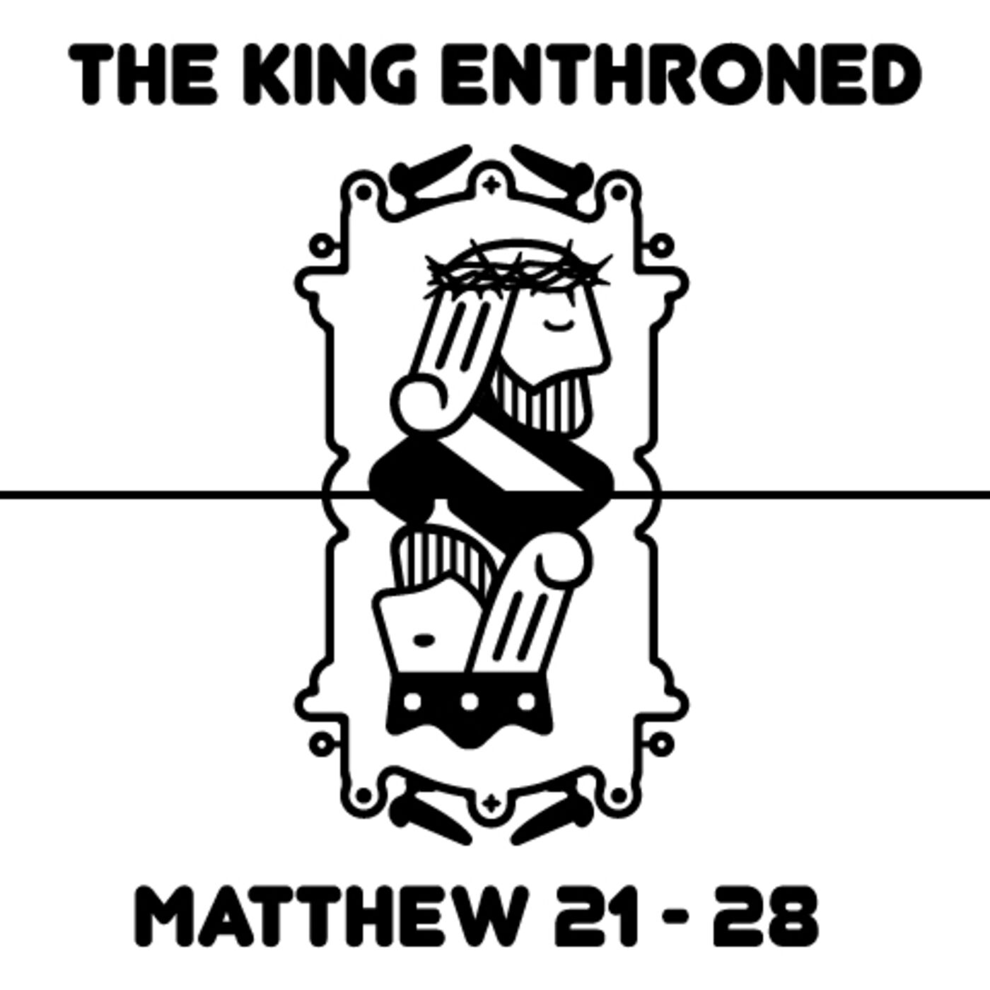 Matthew: The King's Sacrifice