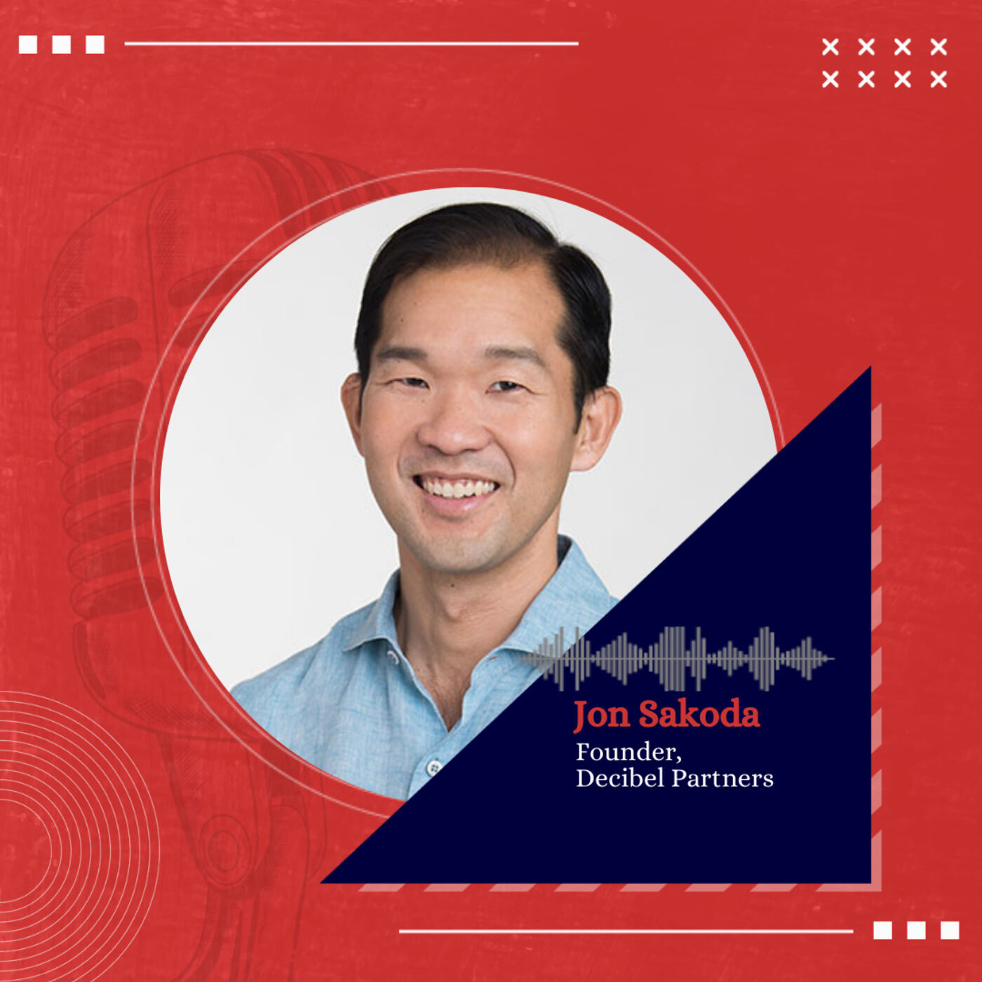 Jon Sakoda, Founder, Decibel Partners on investing and importance of having a coach for early stage founders