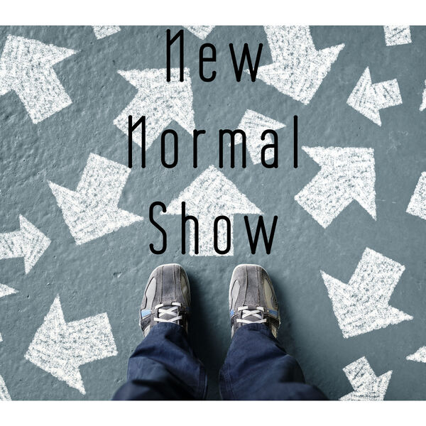 The New Normal Show