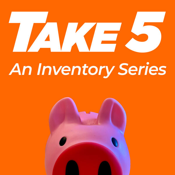 Take 5: An Inventory Series Podcast Artwork Image
