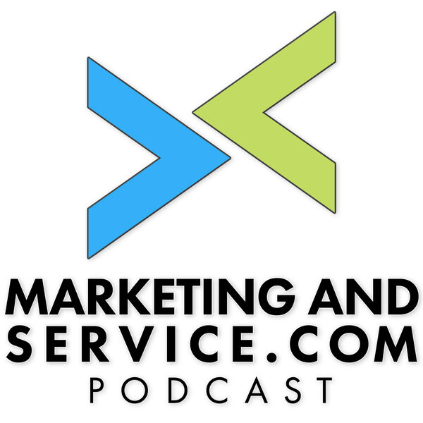 Marketing and Service with Justin Varuzzo Podcast Artwork Image
