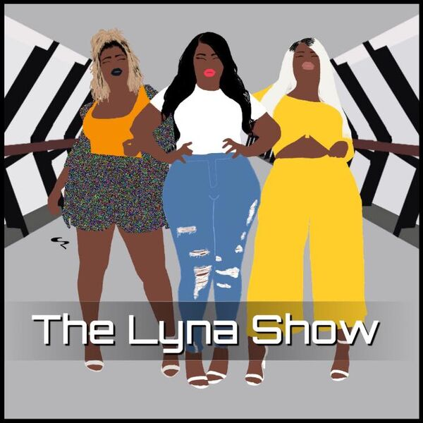 The Lyna Show Podcast Artwork Image