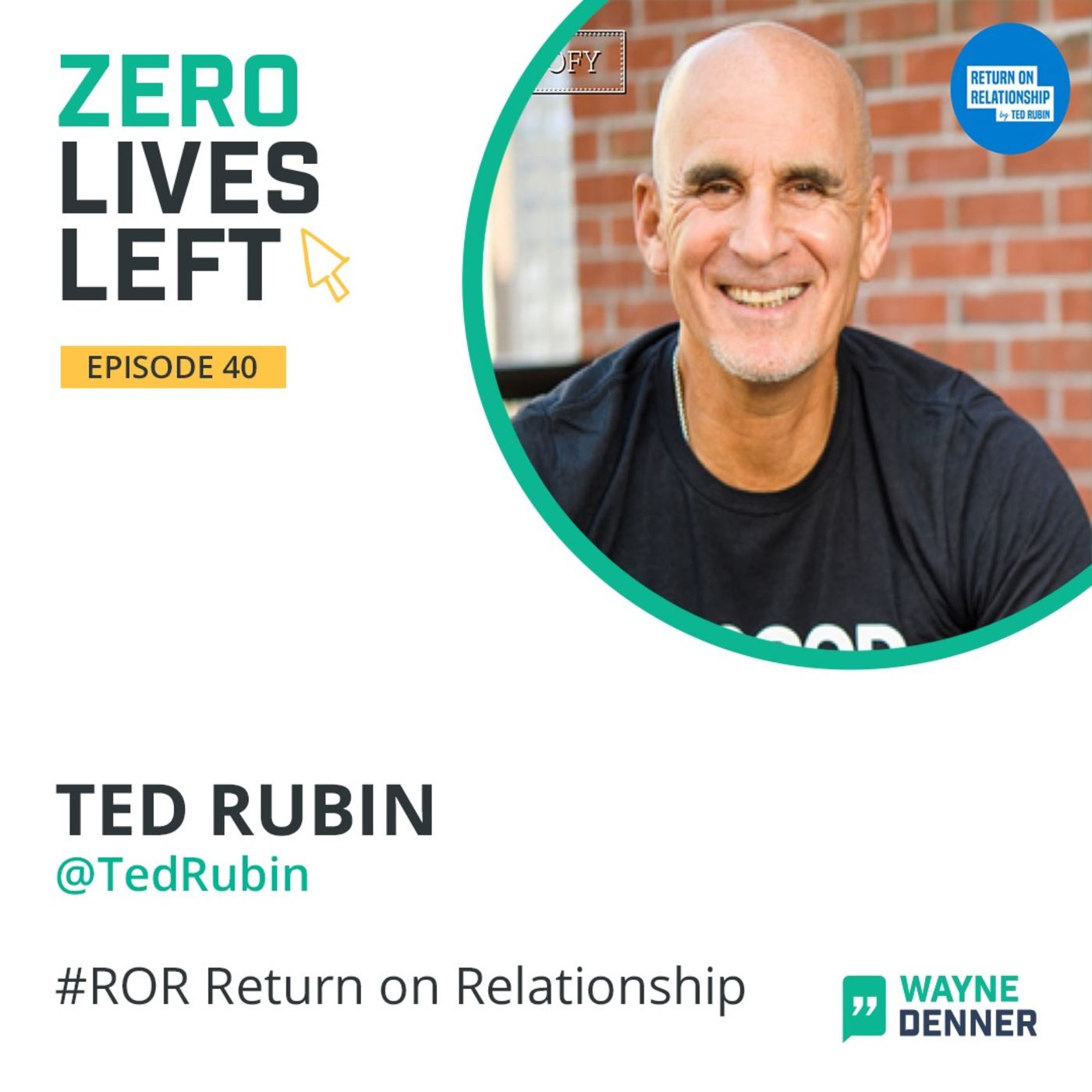 40 Interview with Ted Rubin