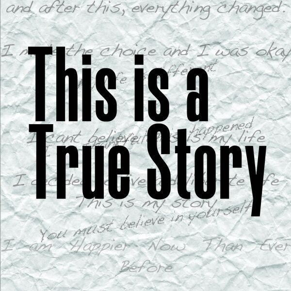 This is a True Story Podcast Artwork Image
