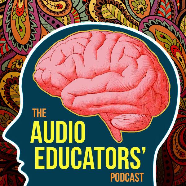 Audio Educators' Podcast Podcast Artwork Image
