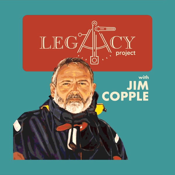 The Legacy Project with Jim Copple Podcast Artwork Image