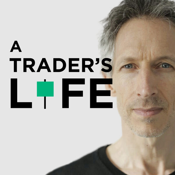A TRADER'S LIFE Podcast Artwork Image
