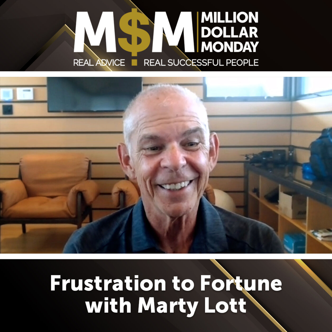 Frustration to Fortune with Marty Lott