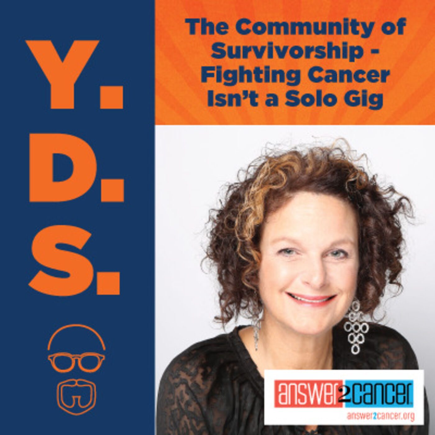 Ep. 17 – The Community of Survivorship - Fighting Cancer Isn't a Solo Gig