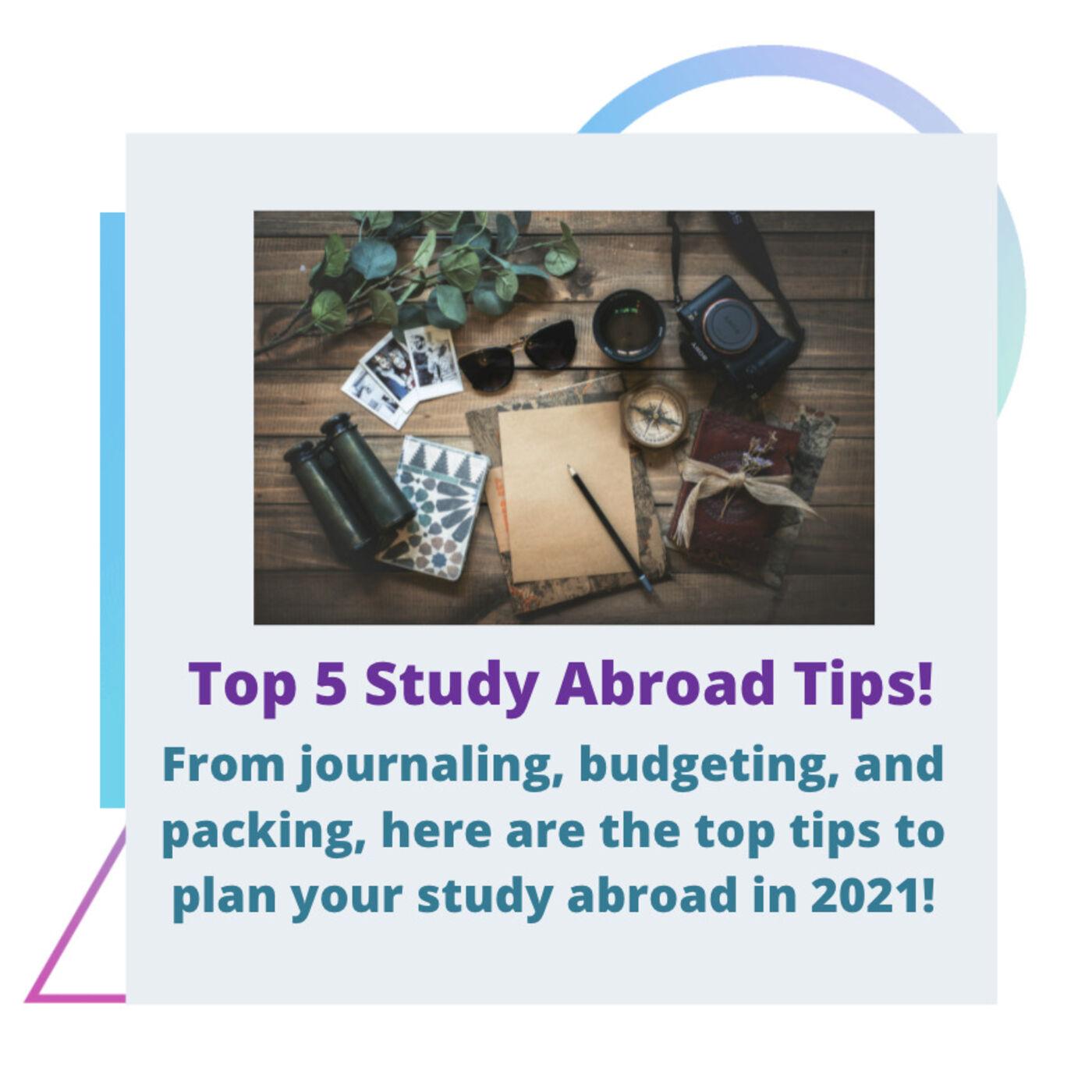 Season 3, Ep. 1 - 2021 Study Abroad Tips & Tricks
