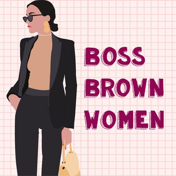 Boss Brown Women  Podcast Artwork Image
