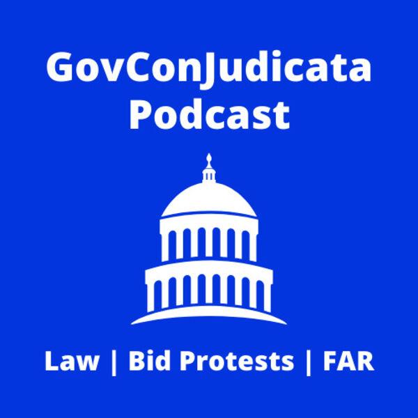GovConJudicata Podcast Podcast Artwork Image
