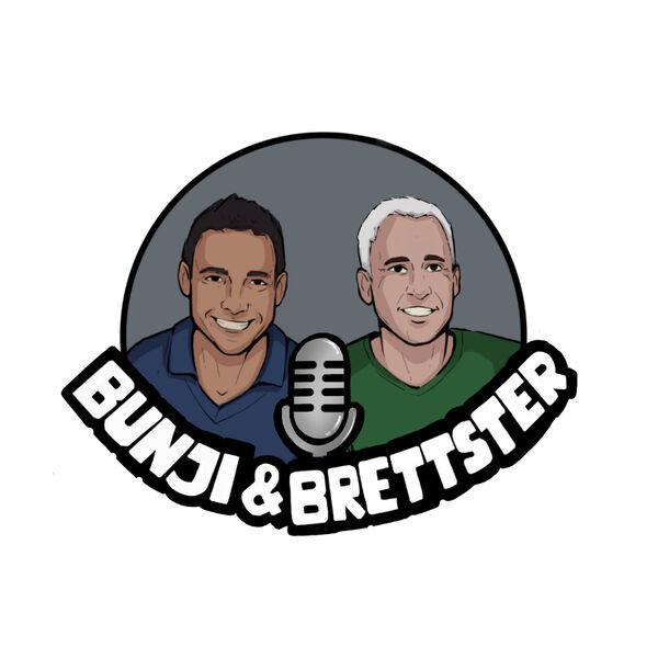 The Bunji and Brettster Show Podcast Artwork Image