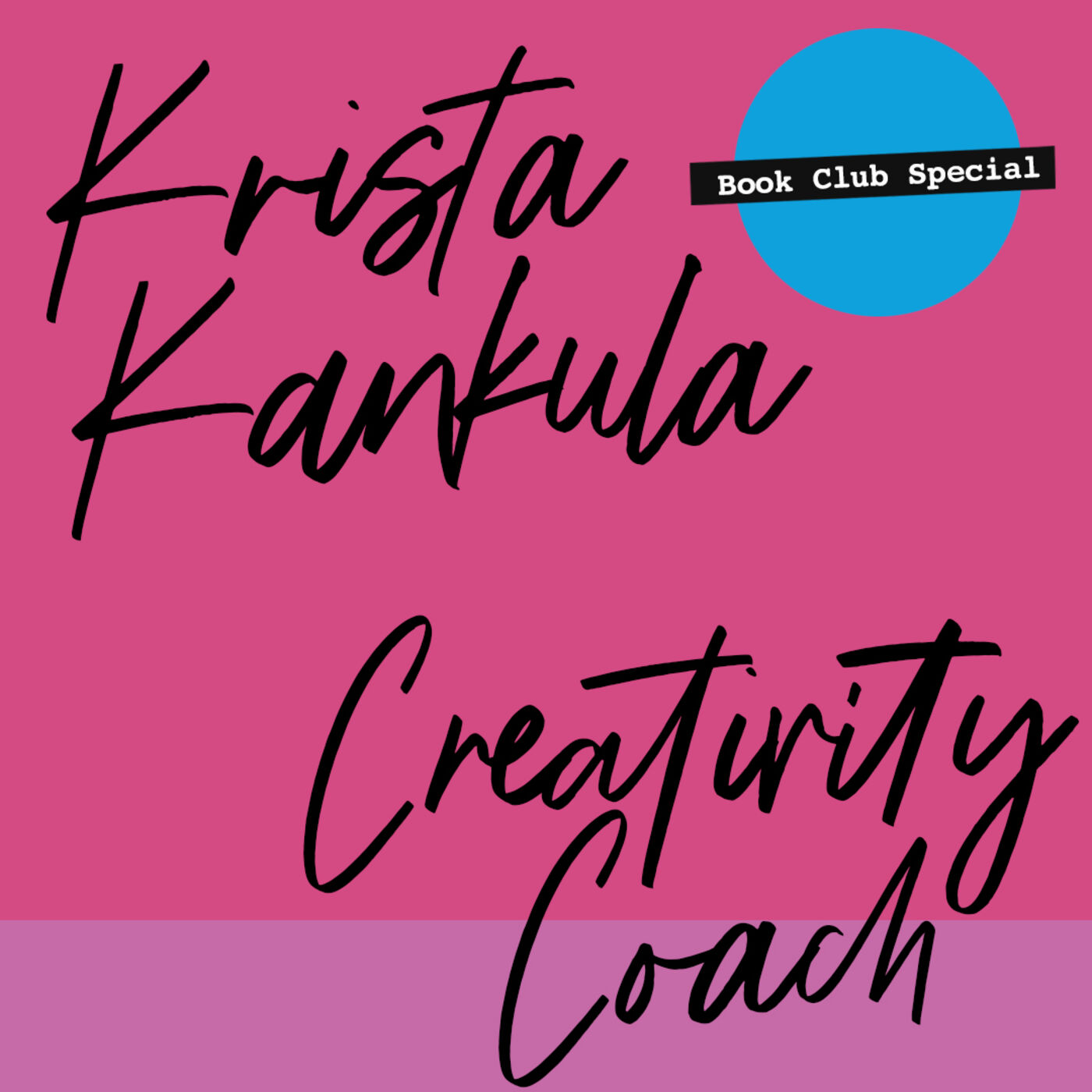 #76: Creativity Coach: Krista Kankula:  BOOKCLUB SPECIAL:  Seth Godin's The Practice
