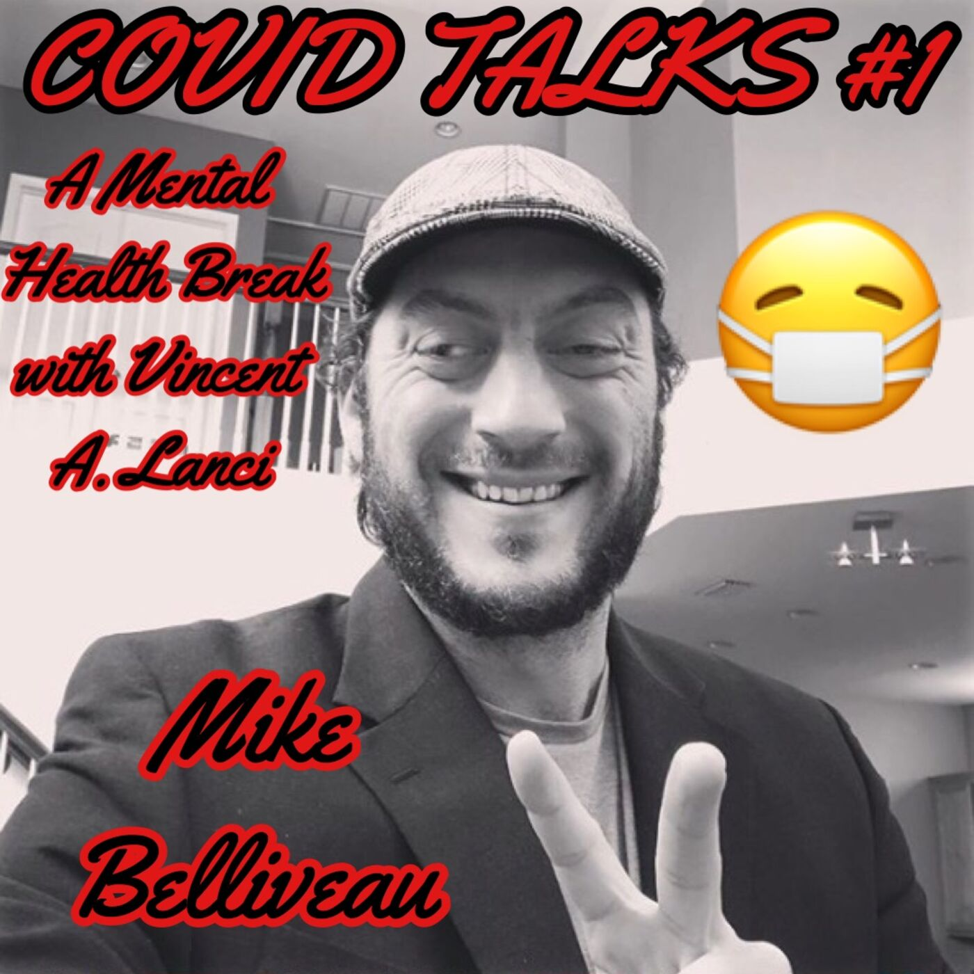 COVID TALKS PREMIERE with Brain Cancer and TBI Survivor, Mike Belliveau