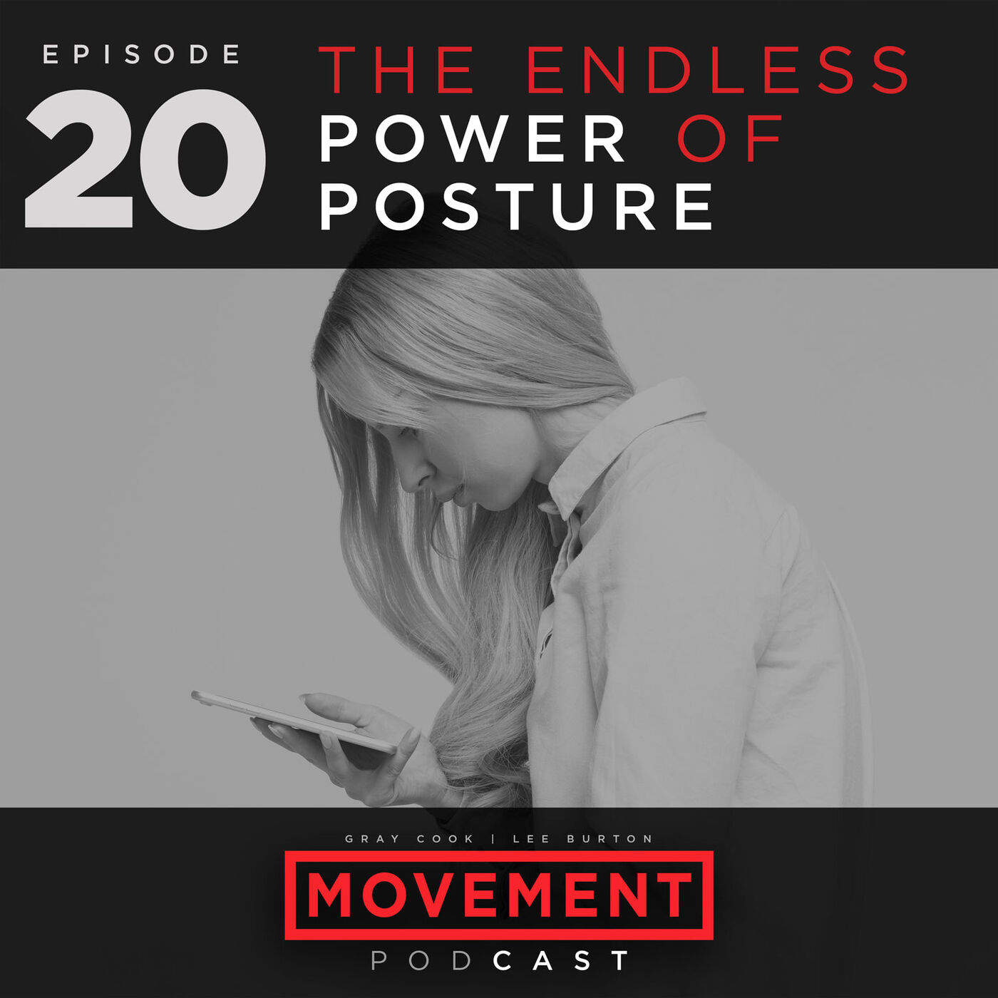 The Endless Power of Posture