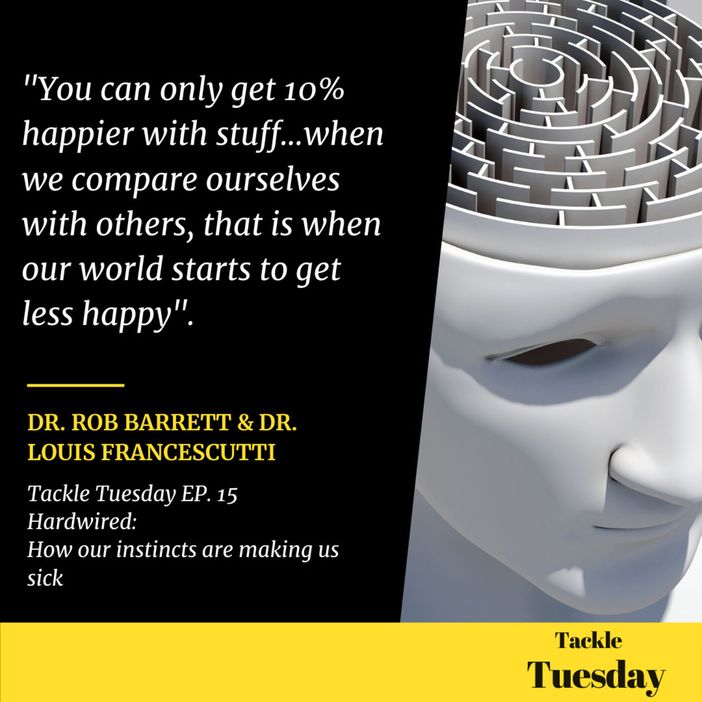 Ep. 15 Hardwired: How Our Instincts to be Healthy are Making Us Sick