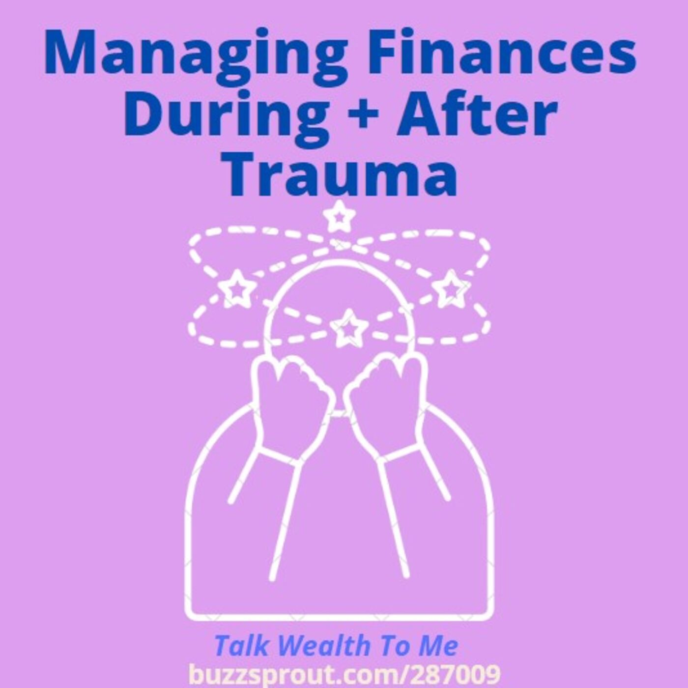 Managing Your Finances During and After Trauma with Kylie Travers