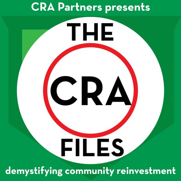 CRA Partners presents The CRA Files Podcast Artwork Image
