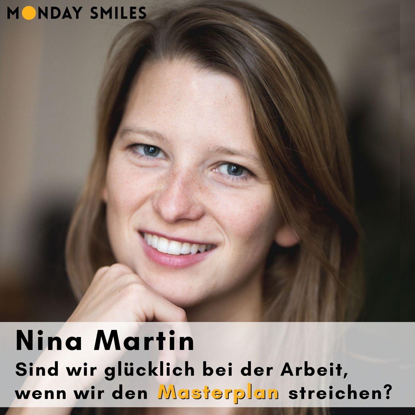 18 - Nina Martin: Sind wir glücklich bei der Arbeit, wenn wir den Masterplan streichen?