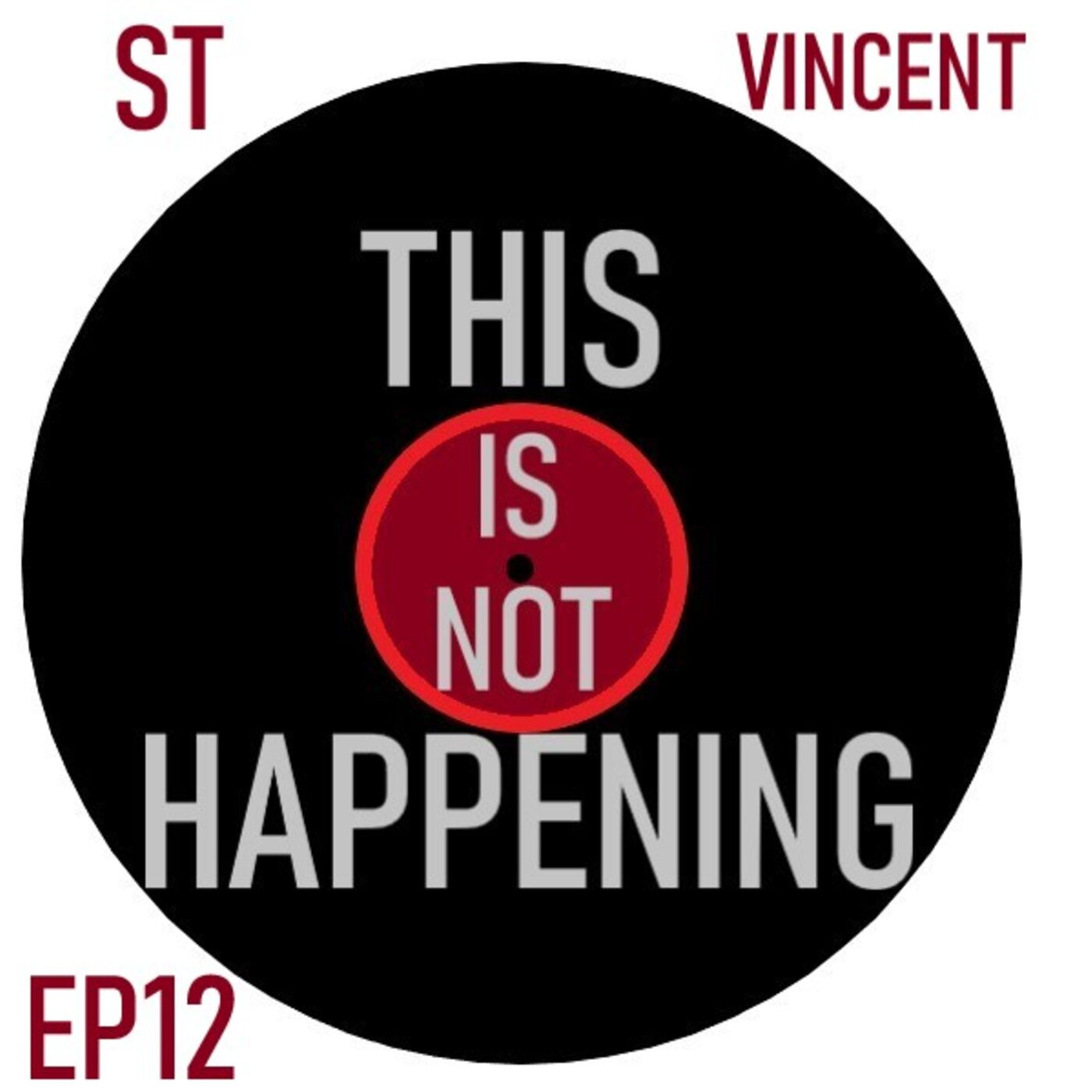 Ep 12 - St Vincent - Daddy's Home