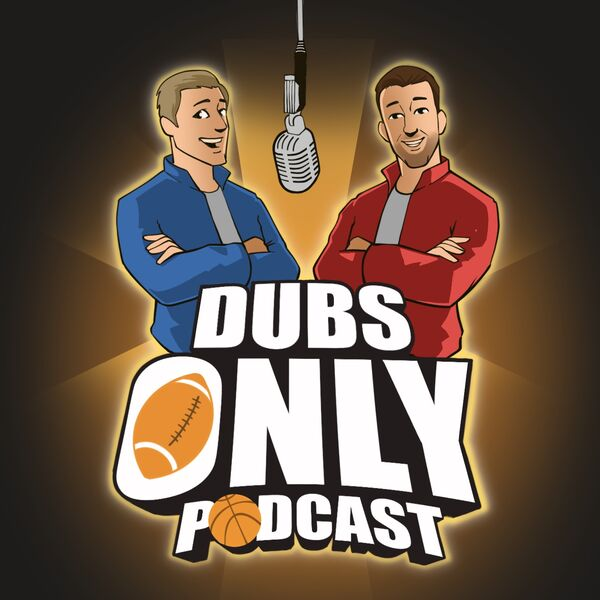 Dubs Only Podcast Podcast Artwork Image
