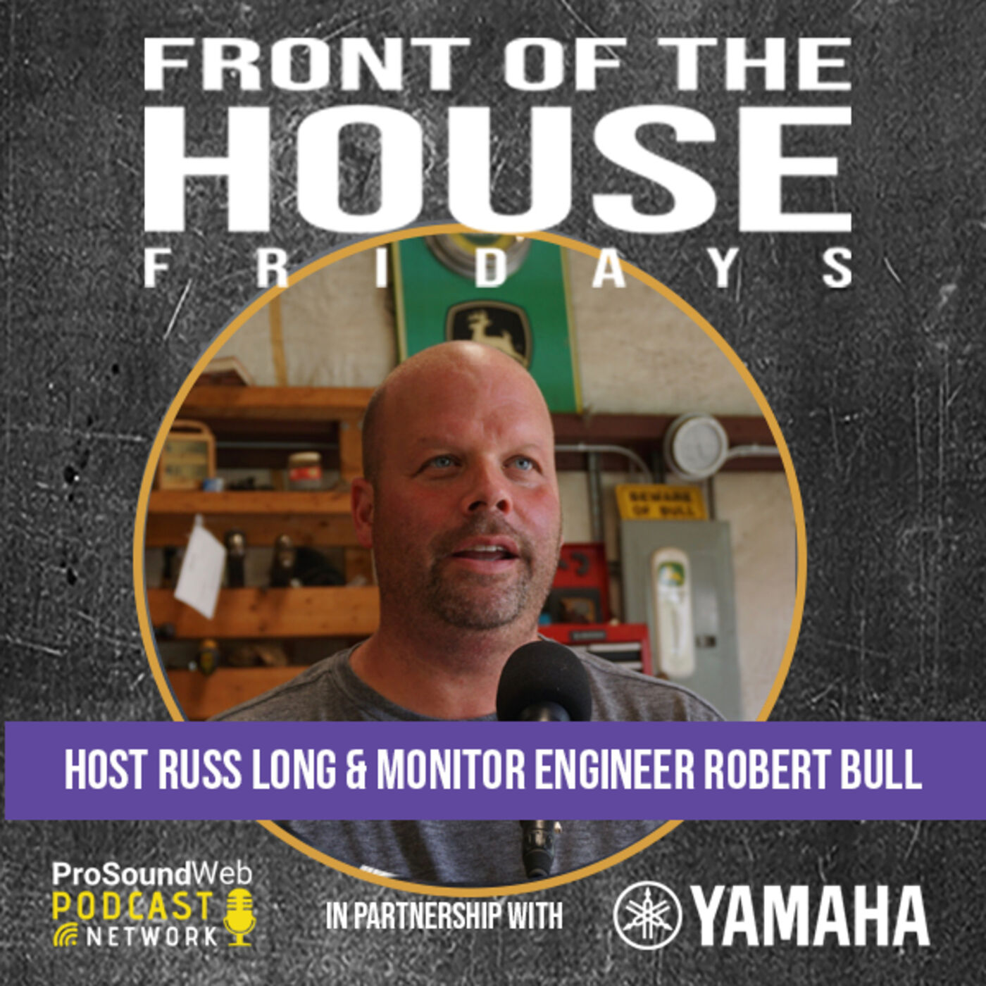 Episode 10: Monitor Engineer Robert Bull