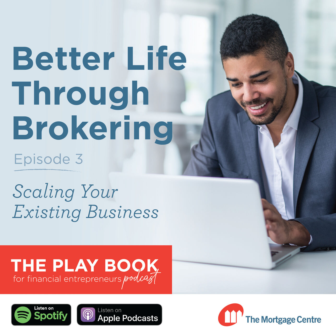 Scaling your Business as a Mortgage Agent