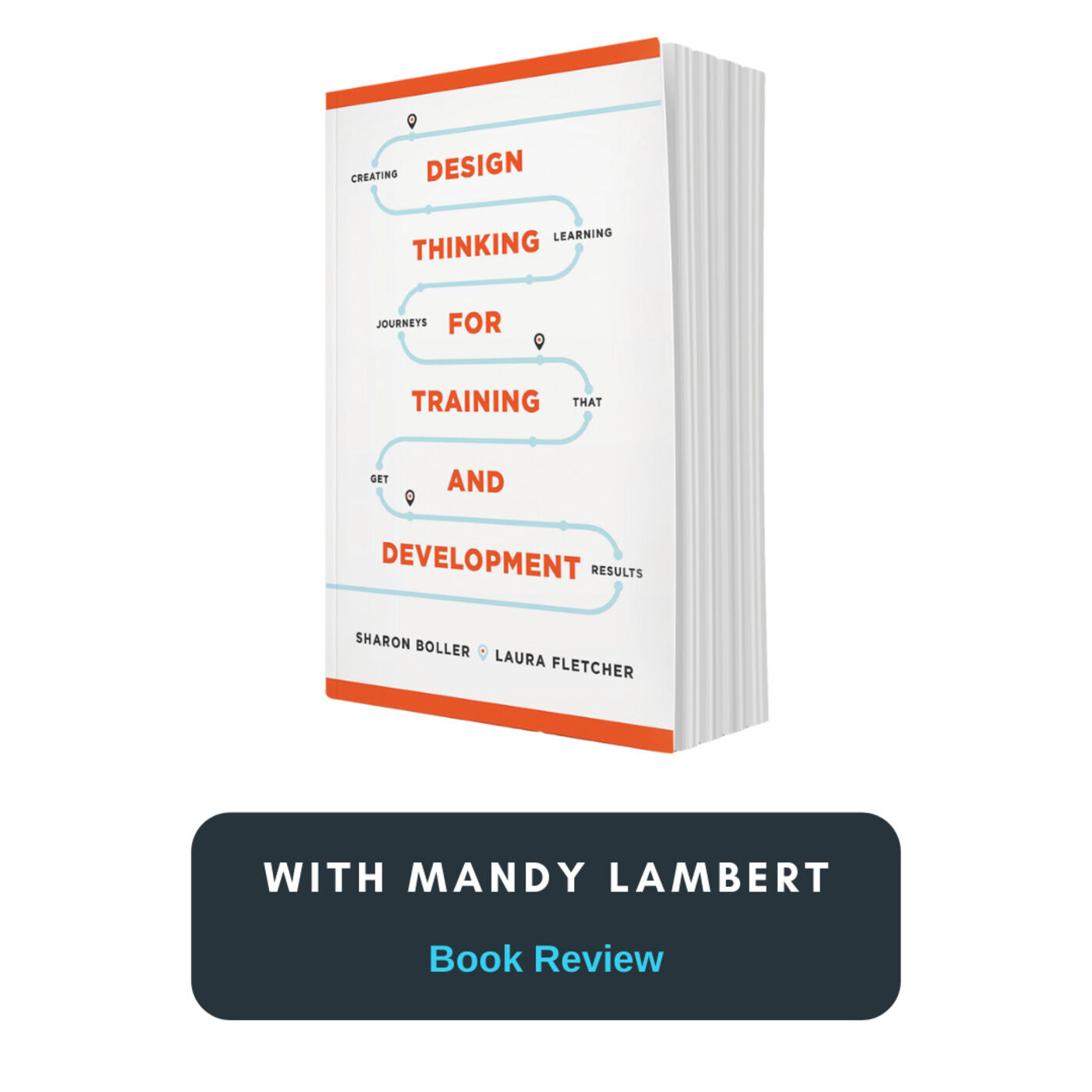 Book Review - Design Thinking for Training and Development with Mandy Lambert