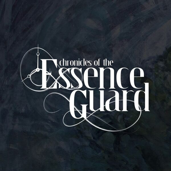Chronicles of the Essence Guard Podcast Artwork Image