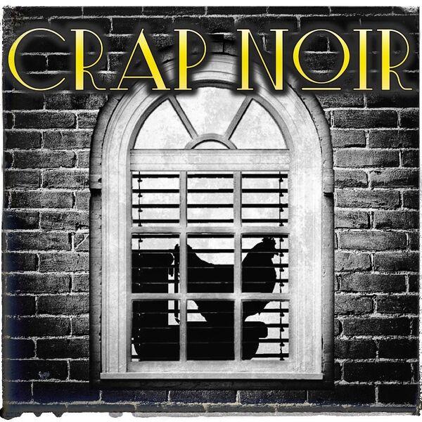 CRAP NOIR Podcast Artwork Image